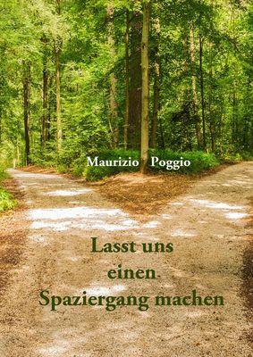 Lasst uns einen Spaziergang machen