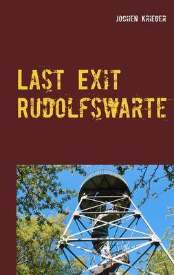 Last Exit Rudolfswarte