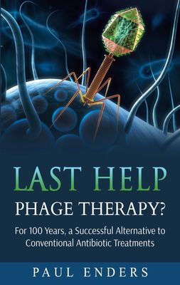 Last Help:  Phage Therapy?