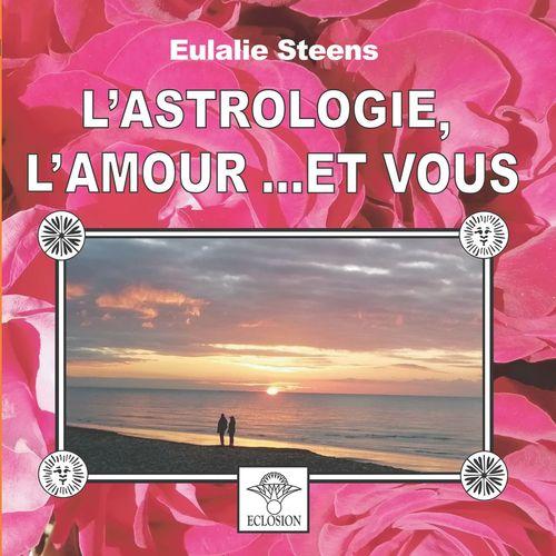 L'astrologie, l'amour et vous