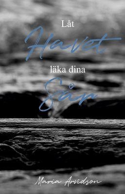 Låt Havet läka dina Sår