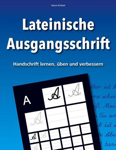 Lateinische Ausgangsschrift - Handschrift lernen, üben und verbessern