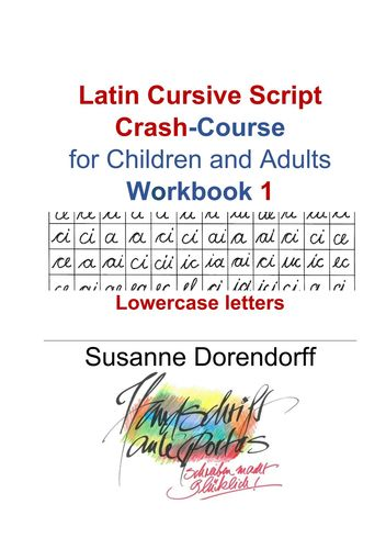 Latin Cursive Script Crash-Course Workbook 1