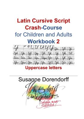 Latin Cursive Script Crash-Course Workbook 2