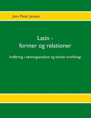 Latin - former og relationer