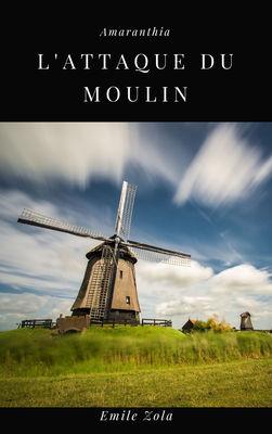 L'Attaque du Moulin