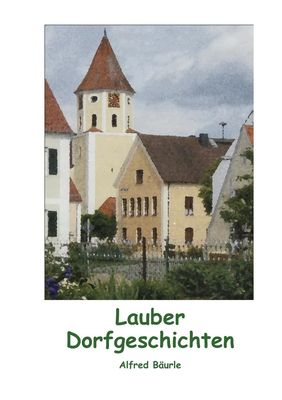 Lauber Dorfgeschichten