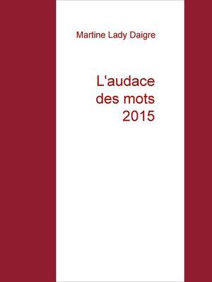 L'audace des mots 2015