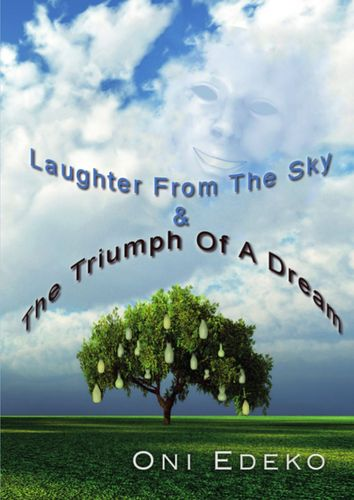 Laughter From The Sky & The Triumph Of A Dream
