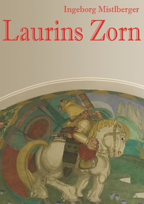 Laurins Zorn
