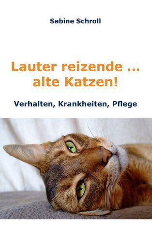 Lauter reizende … alte Katzen!