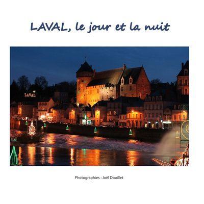 Laval, le jour et la nuit