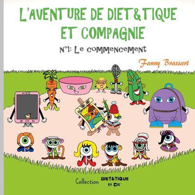 L'aventure de Diet&Tique et compagnie