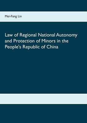 Law of Regional National Autonomy and the Protection of Minors in the People's Republic of China