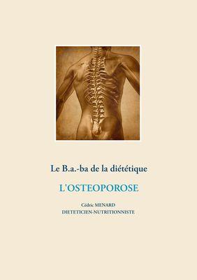Le B.a.-b.a de la diététique de l'ostéoporose