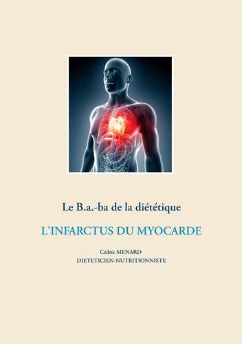 Le B.a.-ba de la diététique après un infarctus du myocarde