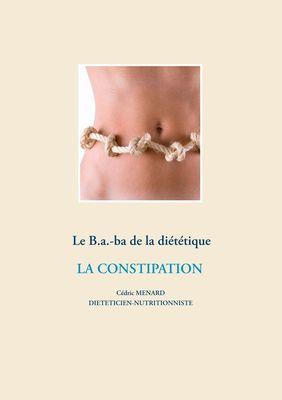 Le B.a.-ba de la diététique de la constipation