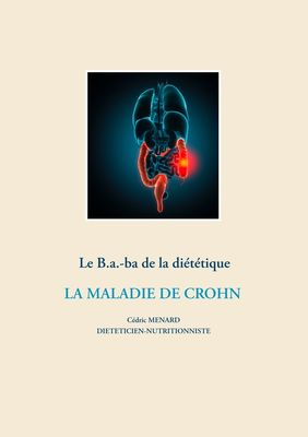 Le B.a-ba. de la diététique de la maladie de Crohn