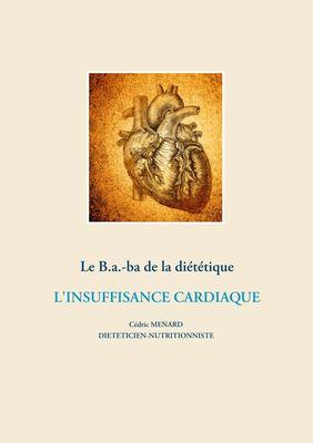 Le B.a.-ba de la diététique de l'insuffisance cardiaque
