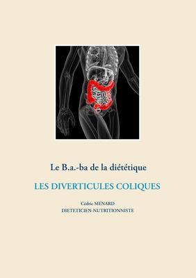 Le B.a.-ba de la diététique des diverticules coliques