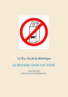 Le B.a.-ba de la diététique du régime sans lactose