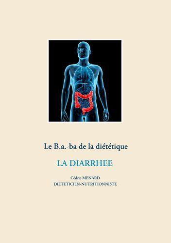 Le B.a.-ba de la diététique pour la diarrhée