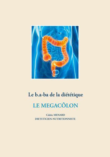 Le b.a-ba de la diététique pour le mégacôlon