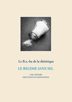 Le B.a.-ba de la diététique pour le régime sans sel