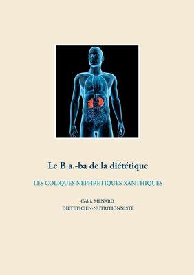 Le b.a-ba de la diététique pour les coliques néphrétiques xanthiques