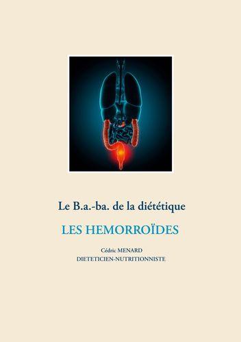 Le b.a-ba de la diététique pour les hémorroïdes