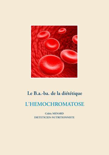 Le B.a.-ba. de la diététique pour l'hémochromatose