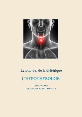 Le B.a.-ba de la diététique pour l'hypothyroïdie