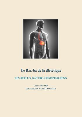 Le B.a.-ba diététique des reflux gastro-oesophagiens