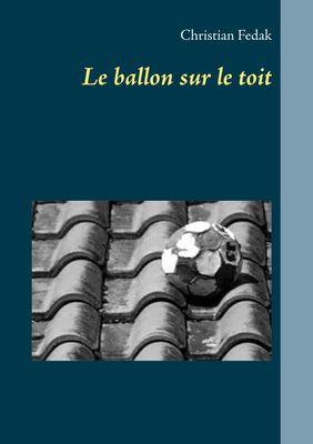 Le ballon sur le toit