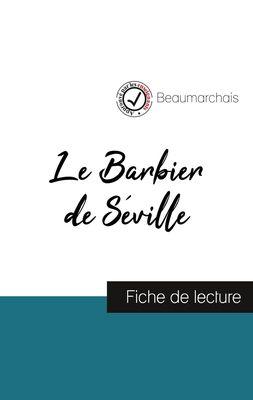 Le Barbier de Séville de Beaumarchais (fiche de lecture et analyse complète de l'oeuvre)