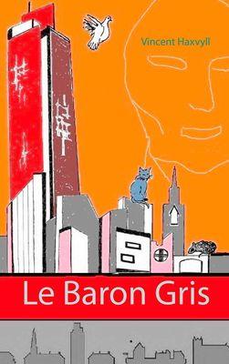 Le Baron Gris