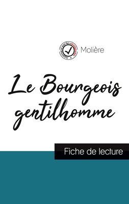 Le Bourgeois gentilhomme de Molière (fiche de lecture et analyse complète de l'oeuvre)