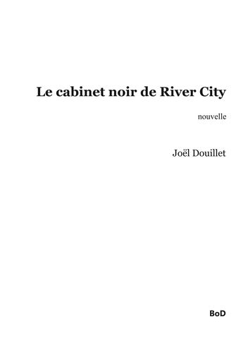 Le cabinet noir de River City