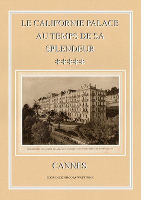 Le Californie Palace au temps de sa splendeur - Cannes