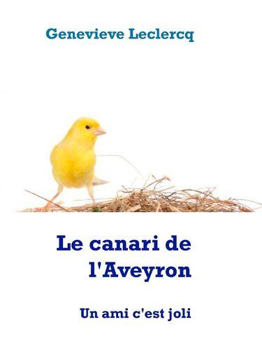 Le canari de l'Aveyron
