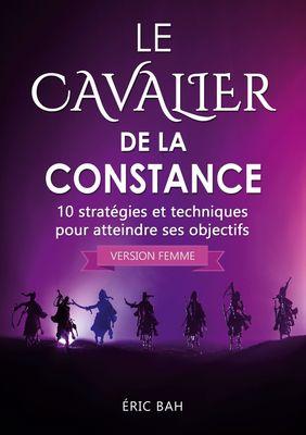 Le Cavalier de la Constance (version femme)