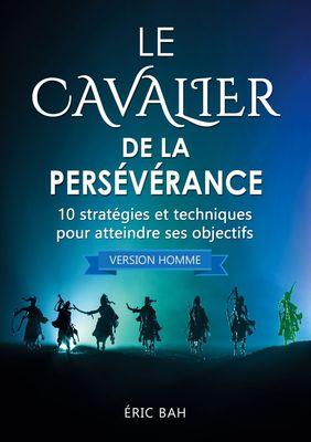 Le Cavalier de la Persévérance (version homme)