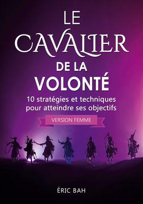 Le Cavalier de la Volonté (version femme)