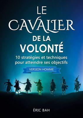 Le Cavalier de la Volonté (version homme)