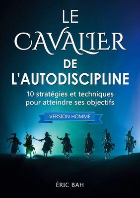 Le Cavalier de l'Autodiscipline (version homme)
