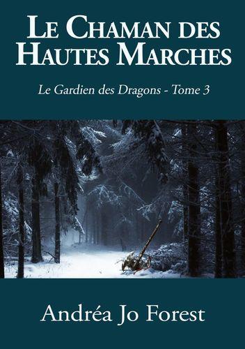 Le Chaman des Hautes Marches