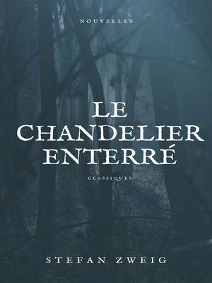 Le Chandelier Enterré