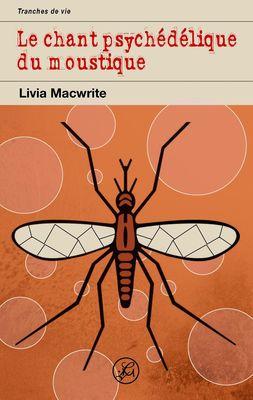 Le chant psychédélique du moustique