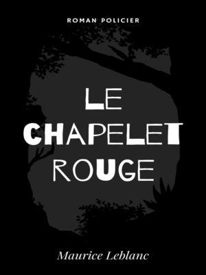 Le Chapelet Rouge