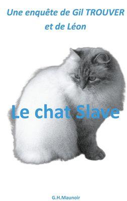 Le chat Slave